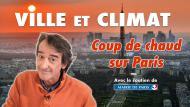 Ville et climat : coup de chaud sur Paris